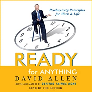 Ready for Anything: 52 Productivity Principles for Work and Life | [David Allen]