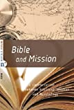 img - for Bible and Mission: A Conversation Between Biblical Studies and Missiology by Corneliu Constantineanu (2008-08-24) book / textbook / text book