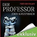 Der Professor Hörbuch von John Katzenbach Gesprochen von: Simon Jäger