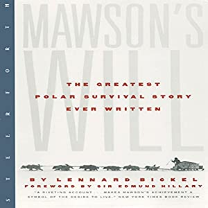 Mawson's Will: The Greatest Polar Survival Story Ever Written Audiobook
