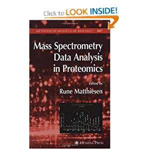 Mass Spectrometry Data Analysis in Proteomics (Methods in Molecular Biology) Rune Matthiesen