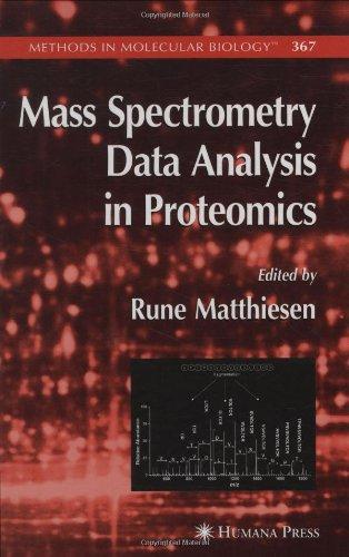 Mass Spectrometry Data Analysis In Proteomics (Methods In Molecular Biology, Vol. 367)