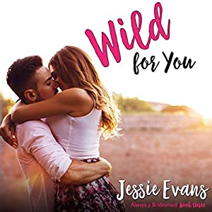 Wild for You Audiobook