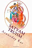 Satyam Truism: www.samratvision.com (Volume 1)