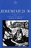 Jeremiah 21-36 (Anchor Bible Commentaries) (The Anchor Yale Bible Commentaries)