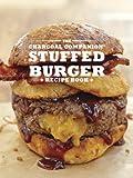 The Charcoal Companion Stuffed Burger Recipe Book