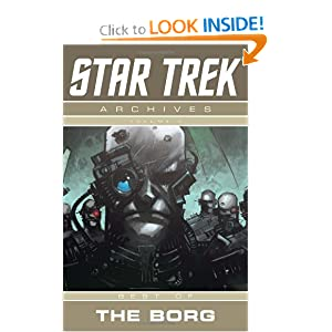 Star Trek Archives Volume 2: Best of the Borg (v. 2) by Michael Jan Friedman, Paul Jenkins and Justin Eisinger