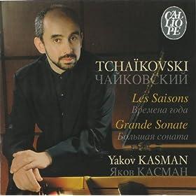Tchaikovski: Les Saisons - Grande Sonate