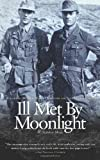 img - for Ill Met By Moonlight by W. Stanley Moss (2011-01-04) book / textbook / text book