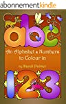 An Alphabet & Numbers to Colour in (P...