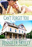 Cant Forget You (Cottonmouth Book 3) (Cotton Mouth)