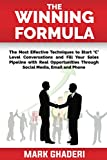 The Winning Formula: Engage with 'C' level Executives and fill your sales pipeline through phone, email and social media