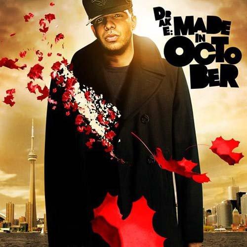 Drake - Made In October - Zortam Music