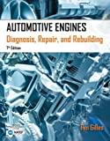 Automotive Best Deals - Automotive Engines: Diagnosis, Repair, Rebuilding