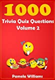 1000 Trivia Quiz Questions Volume 2 (1000 range)