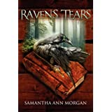 Raven's Tearsby Samantha Ann Morgan