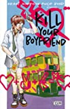 img - for Kill Your Boyfriend/Vinamarama Deluxe book / textbook / text book