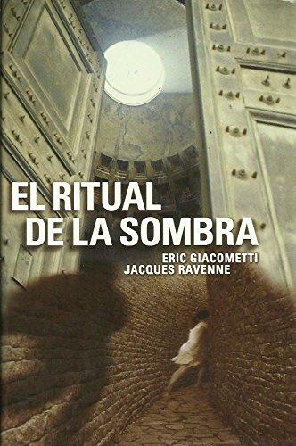 El Ritual De La Sombra