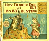 Hey diddle diddle ;: And, Baby Bunting (R. Caldecott's picture books)