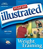img - for Maran Illustrated Weight Training book / textbook / text book