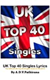 UK Top 40 Singles Lyrics (The Official UK Top 40 Singles Chart 21-04-2013)