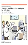 img - for Protein and Peptide Analysis by LC-MS: Experimental Strategies (RSC Chromatography Monographs) book / textbook / text book