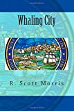 img - for Whaling City book / textbook / text book