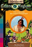 """Afficher """"Les Carnets de la cabane magique n° 12 À la rencontre des colons d'Amérique"""""""