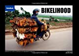 img - for Bikelihood (Vietnam Zoom Series) book / textbook / text book
