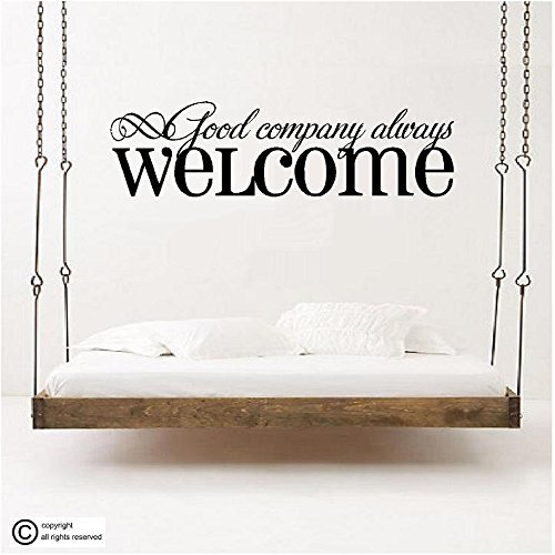 GOOD COMPANY ALWAYS WELCOME Vinyl Wall Art vinyl wall lettering words sticky art home decor quotes stickers decals (Good Company Always Welcome Decal compare prices)