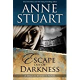 Escape Out of Darkness ~ Anne Stuart
