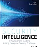 Security Intelligence: A Practitioner's Guide to Solving Enterprise Security Challenges