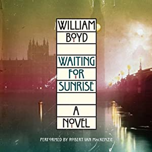 Waiting for Sunrise: A Novel | [William Boyd]