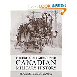The Oxford Companion to Canadian Military History by