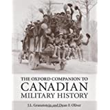 The Oxford Companion to Canadian Military Historyby J. L. Granatstein