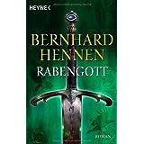 """Rabengott: Romanvon """"Bernhard Hennen"""""""