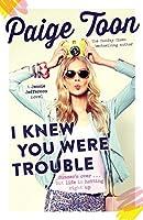 I Knew You Were Trouble: A Jessie Jefferson Novel
