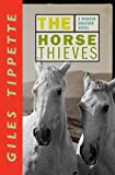 img - for The Horse Thieves (A Warner Grayson Novel) book / textbook / text book