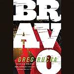 Bravo | Greg Rucka
