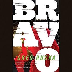 Bravo | [Greg Rucka]