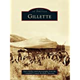 Gillette (Images of America (Arcadia Publishing))