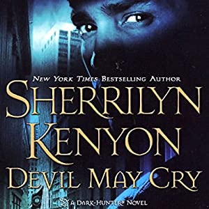 Devil May Cry: A Dark-Hunter Novel | [Sherrilyn Kenyon]