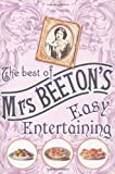 Isabella Beeton The Best Of Mrs Beeton's Easy Entertaining
