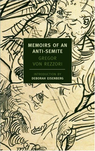 Memoirs of an Anti-Semite (New York Review Books)