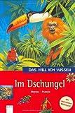 img - for Das will ich wissen. Im Dschungel book / textbook / text book