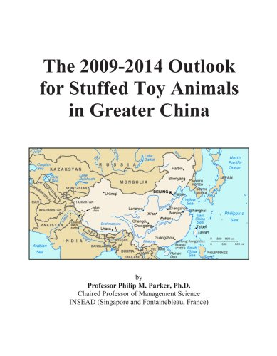 The 2009-2014 Outlook for Stuffed Toy Animals in Greater China