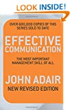 Effective Communication (Revised Edition): The most important management skill of all (Most Important Management Tool of All)