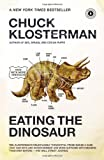 Eating the Dinosaur (1416544216) by Klosterman, Chuck
