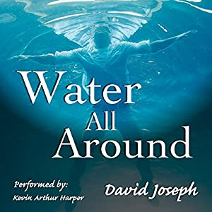 Water All Around Audiobook
