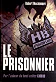 Henderson\'s Boys, Tome 5 : Le prisonnier par Robert Muchamore